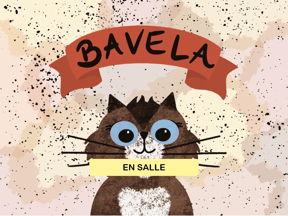Bavela et ses 7 vies d'aventures