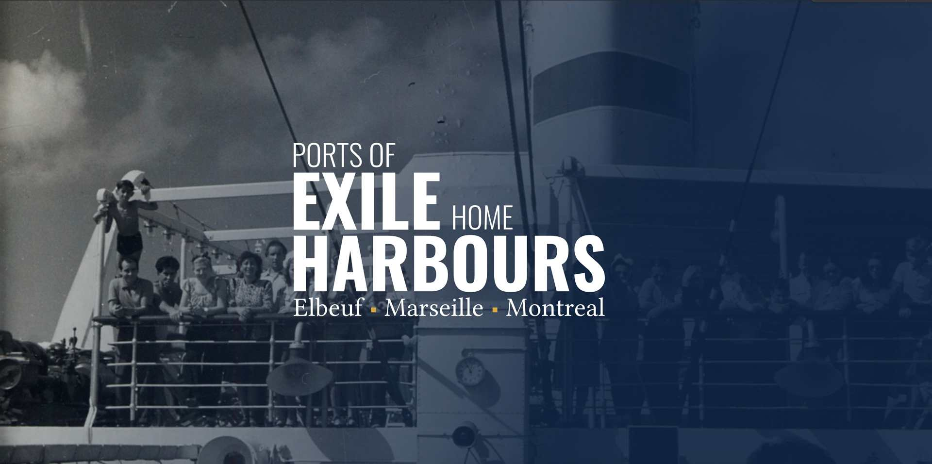 Ports of exile, home harbours