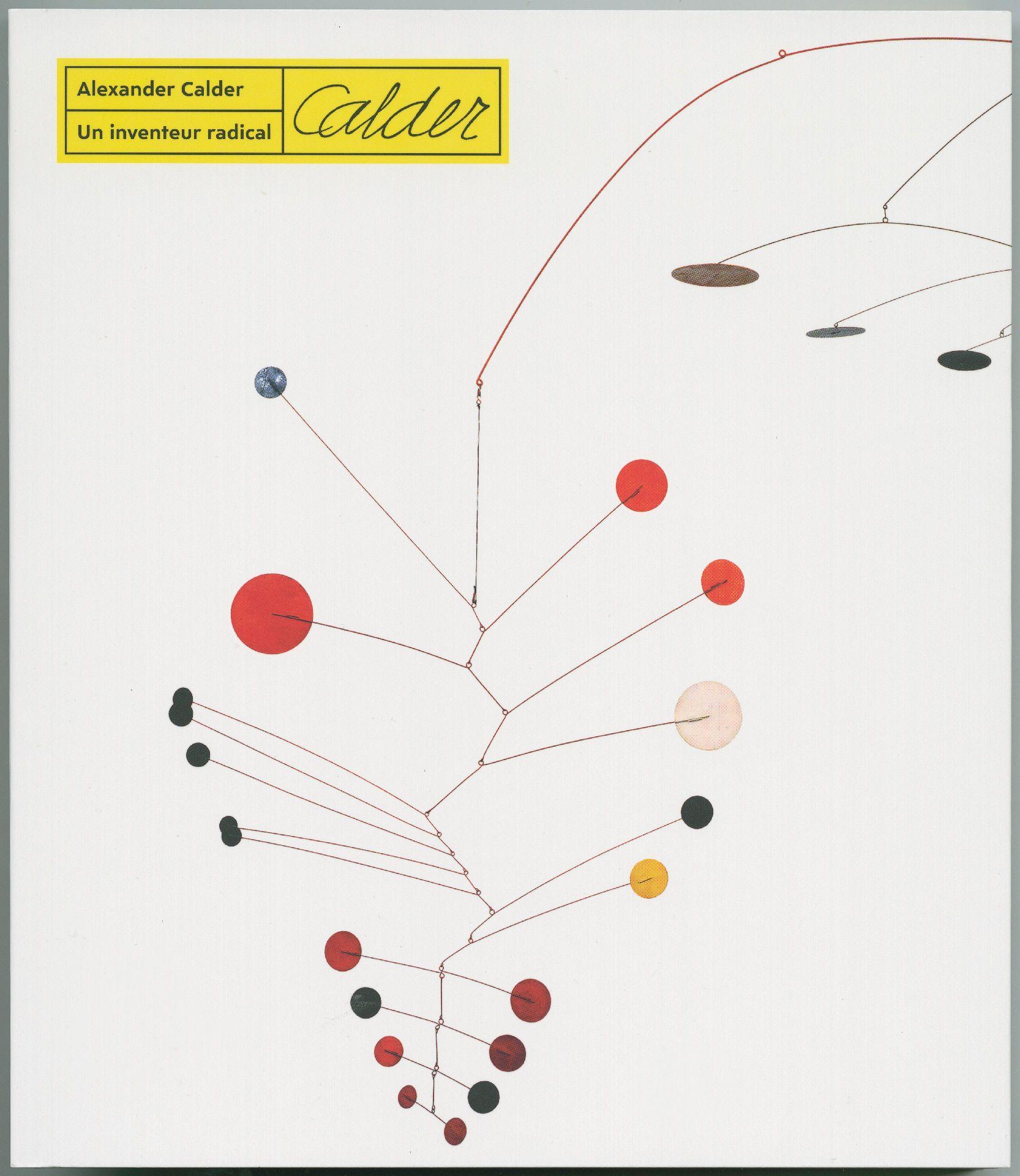 Couverture de l'ouvrage Alexander Calder : un inventeur radical
