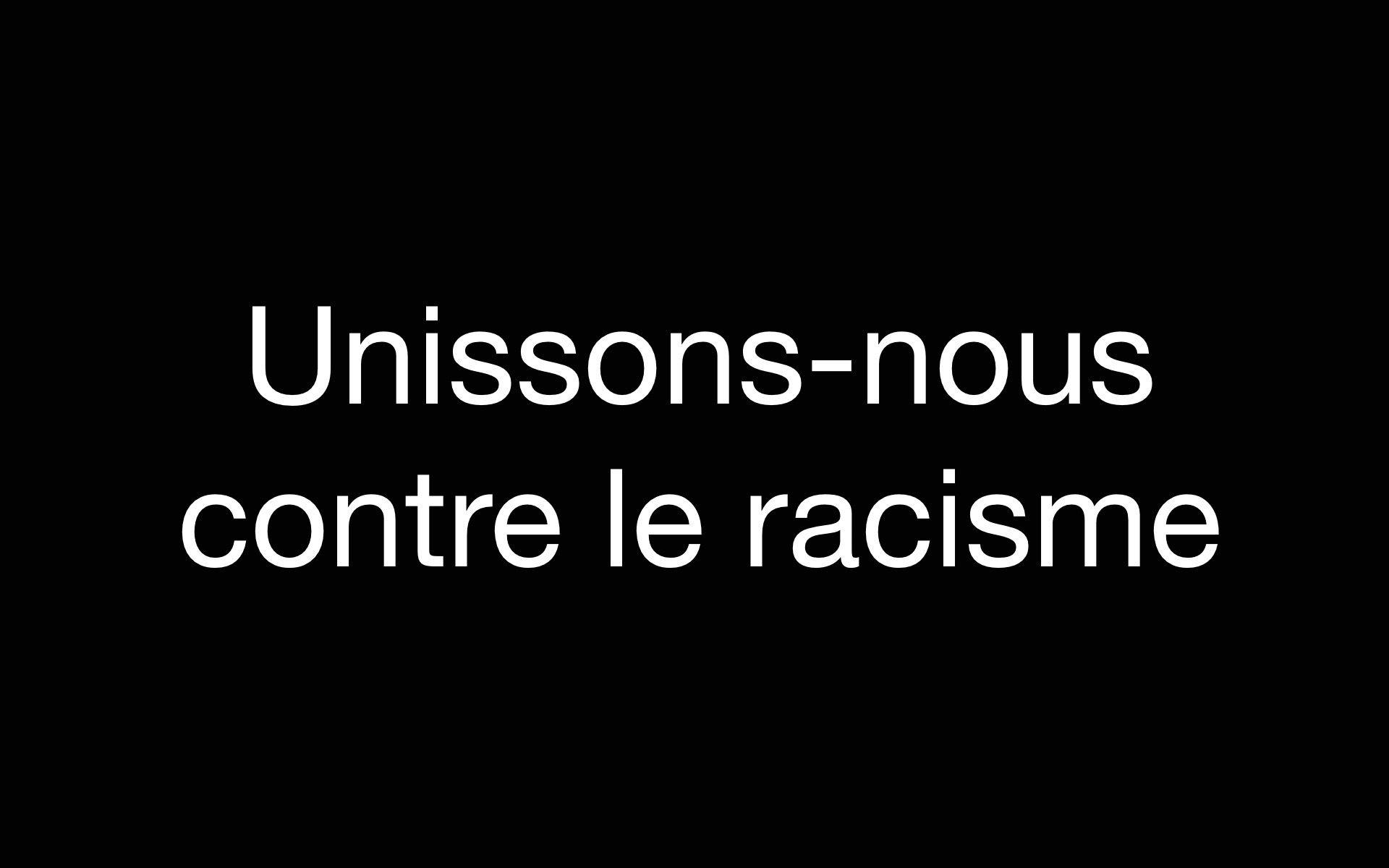 Unissons-nous contre le racisme